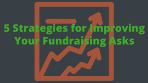5-strategies-for-improving-your-fundraising-asks-capstone