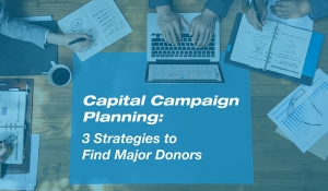 Donor Search-Capstone Advancement Partners-Capital Campaign Planning Strategies to Find Major Donors
