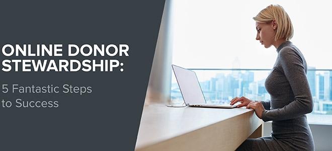Qgiv_Capstone Advancement Partners_Online Donor Stewardship 5 Steps to Success_Feature